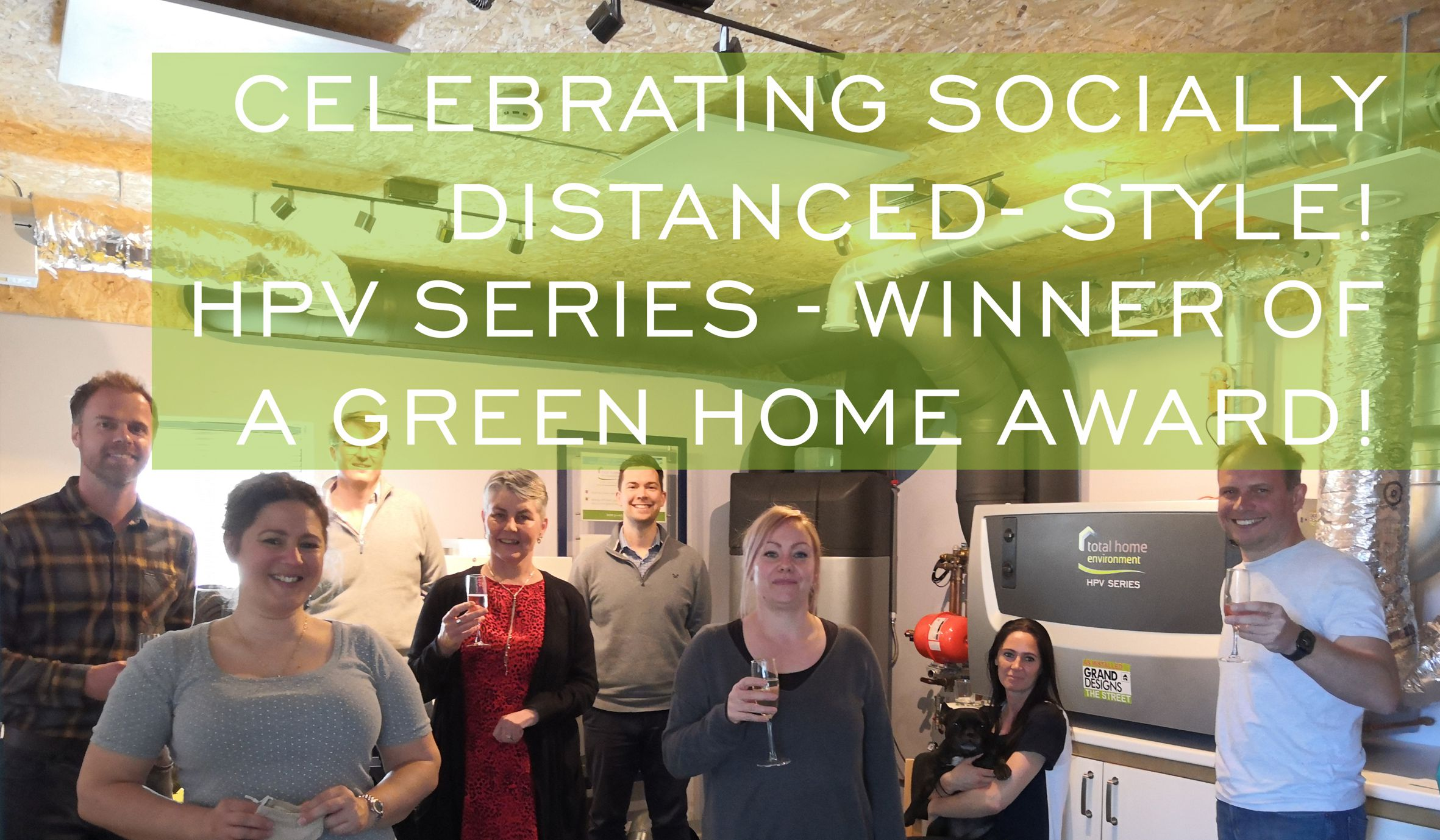 Celebrating the Green Home Awards Win
