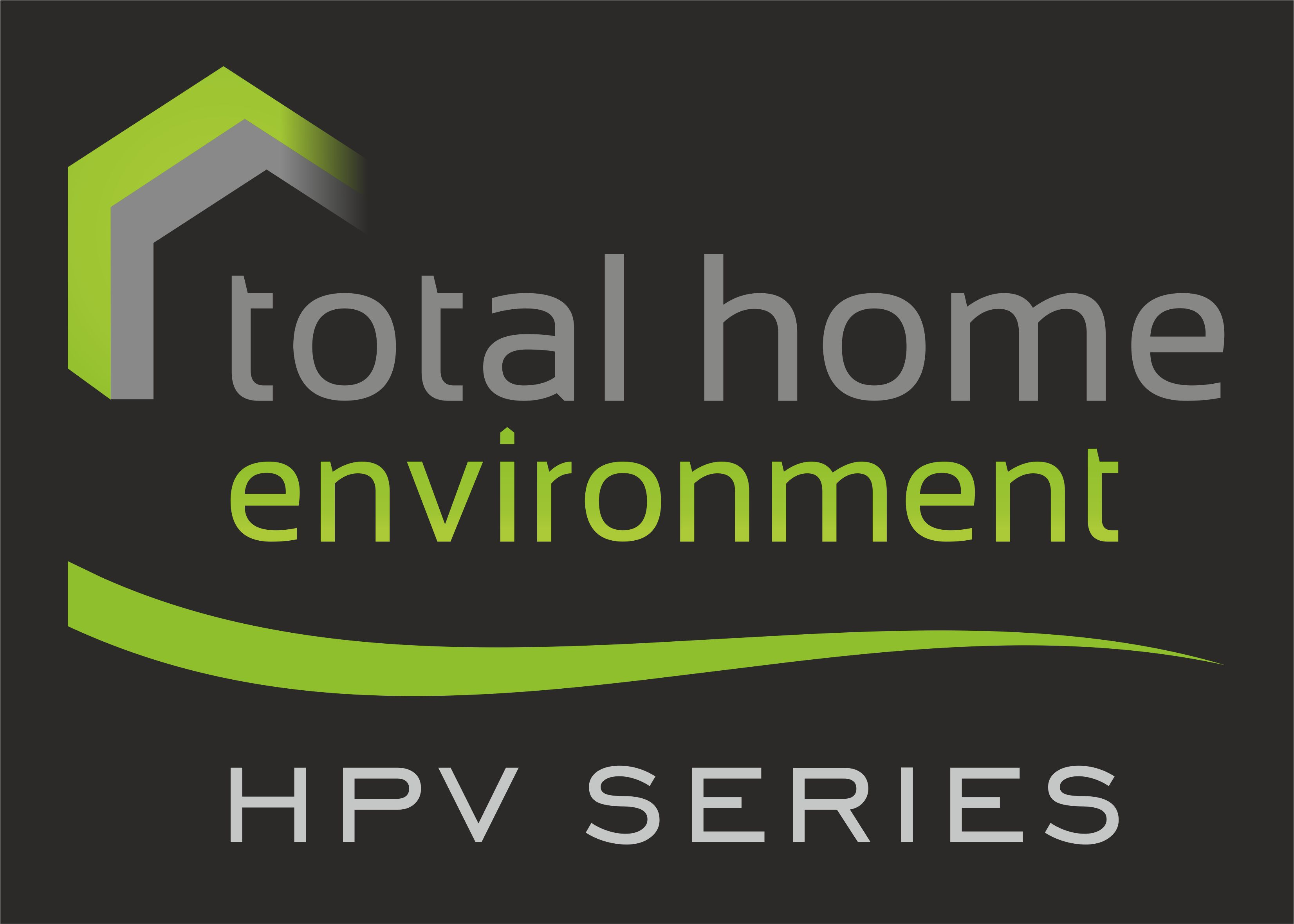 Total Home Environment's HPV Series